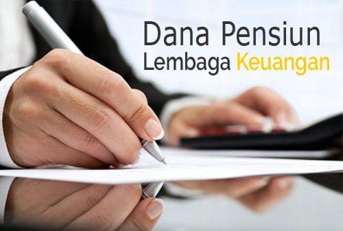 Dana Pensiun Lembaga Keuangan (DPLK) - Perencana Keuangan Independen Finansialku