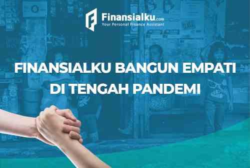 Finansialku Bangun Empati Di Tengah Pandemi(1)