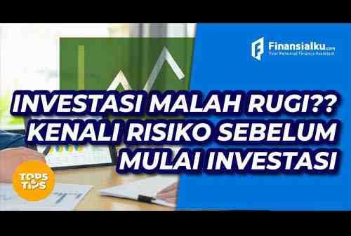 Pahami Risiko Dalam Berinvestasi Sebelum Memulai Investasi
