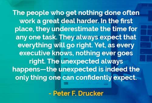 Kata-kata Bijak Peter Drucker: Bekerja Lebih Keras
