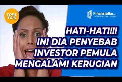 HATI HATI! Kebiasaan Ini Jadi Biang Kerok Kerugian Investor Pemula