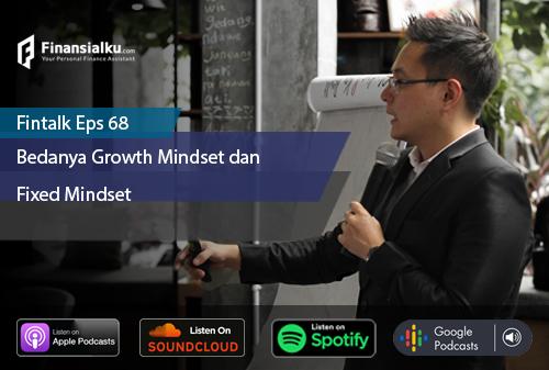 Finansialku Podcast Eps 68 – Bedanya Growth Mindset dan Fixed Mindset Ketika Melawan Virus Corona