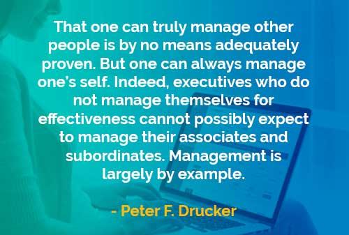 Kata-kata Bijak Peter Drucker: Mengatur Diri Sendiri