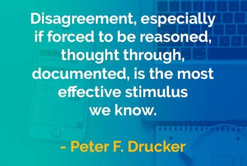 Kata-kata Bijak Peter Drucker: Stimulus dari Ketidaksepakatan