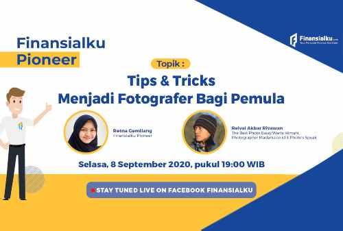 Para Pemula Mau Menjadi Fotografer? Berikut Tips & Tricksnya