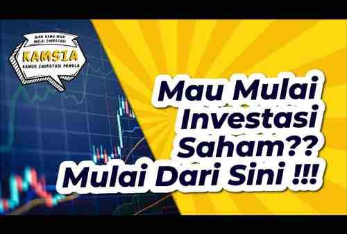 Belajar Investasi Saham Mulai Dari Sini!!