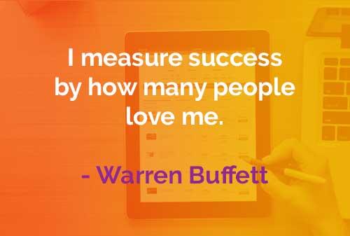 Kata-kata Bijak Warren Buffett: Ukuran Kesuksesan