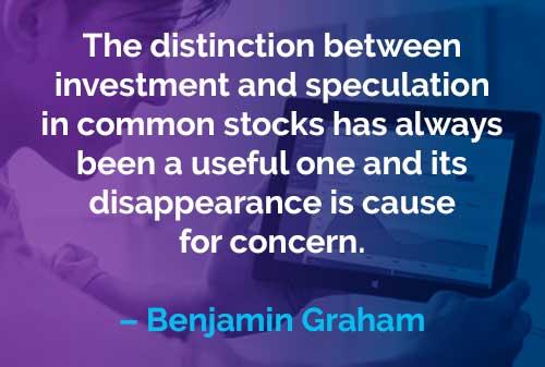 Kata-kata Motivasi Benjamin Graham: Investasi dan Spekulasi