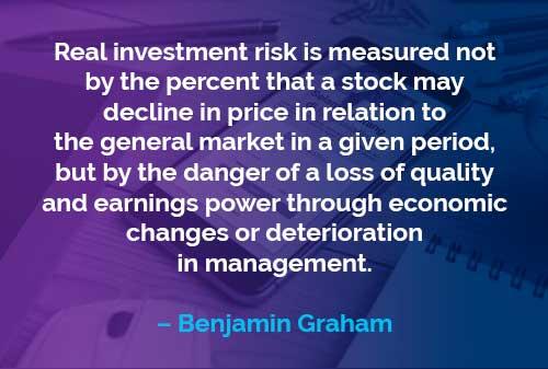 Kata-kata Motivasi Benjamin Graham: Risiko Investasi Sesungguhnya
