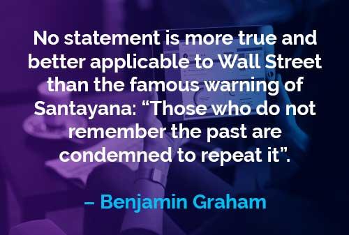 Kata-kata Motivasi Benjamin Graham: Wejangan Santayana