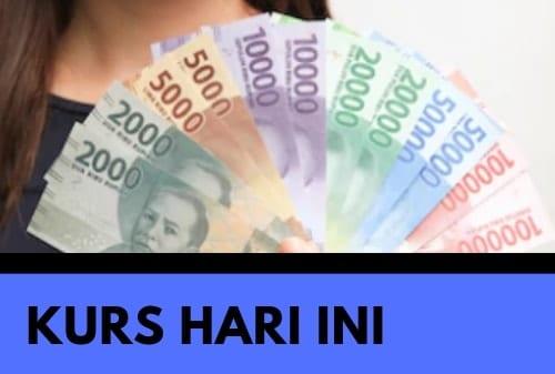 Kurs Dollar Hari Ini 22 Februari 2021