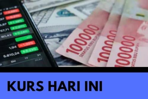 Kurs Dollar Hari Ini 23 Februari 2021