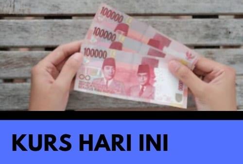 Kurs Dollar Hari Ini 26 Februari 2021
