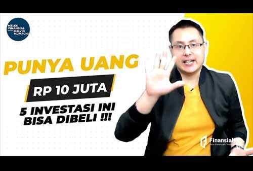 5 Produk Investasi Yang Bisa Dibeli Kurang Dari Rp 10 juta