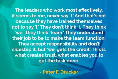 Kata-kata Bijak Peter Drucker: Pemimpin yang Paling Efektif
