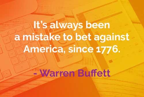 Kata-kata Bijak Warren Buffett: Bertaruh Melawan Amerika