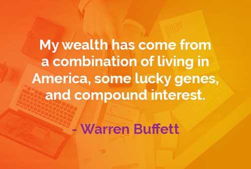 Kata-kata Bijak Warren Buffett: Kekayaan Warren Buffett