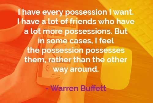 Kata-kata Bijak Warren Buffett: Manusia dan Barang