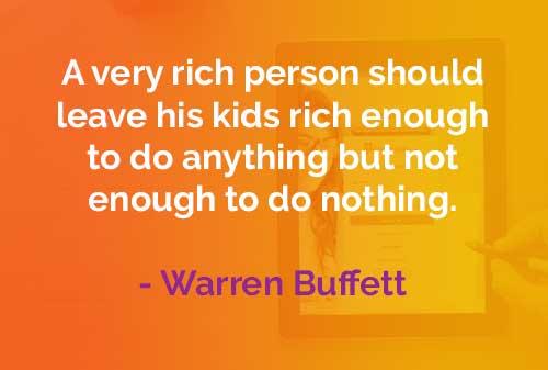 Kata-kata Bijak Warren Buffett: Seorang Kaya Raya