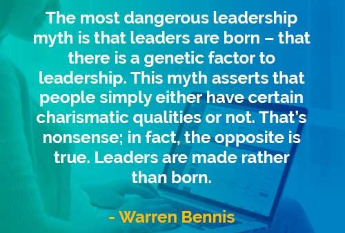Kata-kata Bijak Warren Bennis: Mitos Kepemimpinan Terburuk