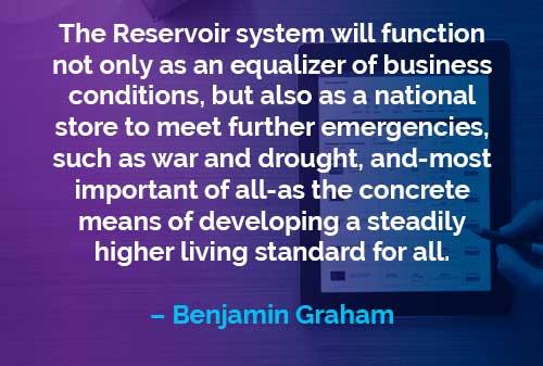 Kata-kata Motivasi Benjamin Graham: Fungsi Sistem Reservoir