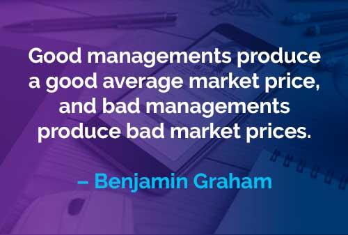 Kata-kata Motivasi Benjamin Graham: Manajemen Baik