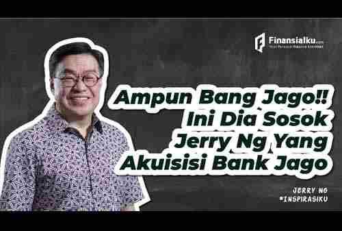 VIDEO: Bank Jago – Jerry Ng Akuisisi ARTO Sampai Jadi Milyarder