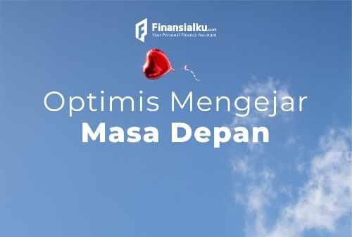 Motivasi Hari Ini 11 Februari 2021: Optimis Mengejar Masa Depan
