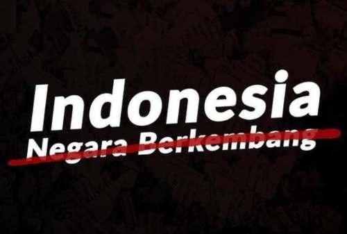 Indonesia Didepak Dari Daftar Negara Berkembang, Apa Dampaknya?