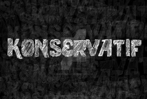 Pahami dan Kenali Pola Pikir Konservatif