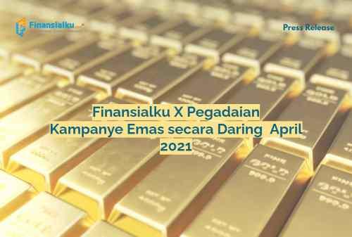 Kampanye Emas secara Daring pada April 2021