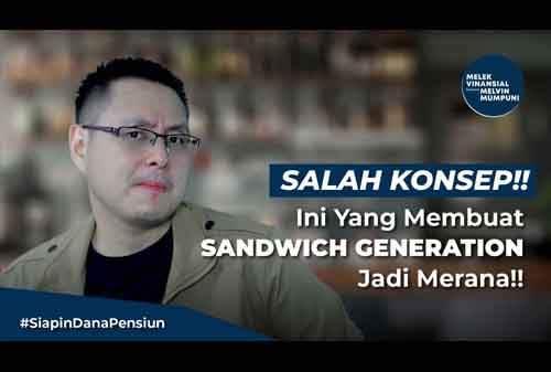 Sandwich Generation Salah Konsep!! Ini Yang Buat Sandwich Generation Merana!