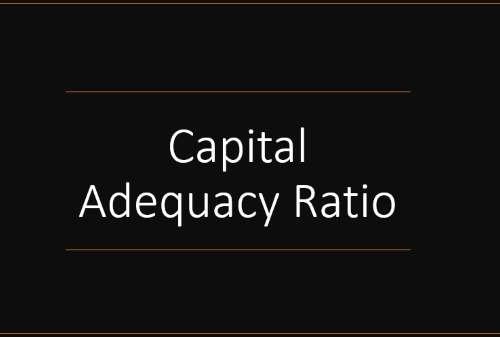 Definisi Capital Adequacy Ratio atau CAR Adalah – Perencana Keuangan Pertama Yang Tercatat OJK
